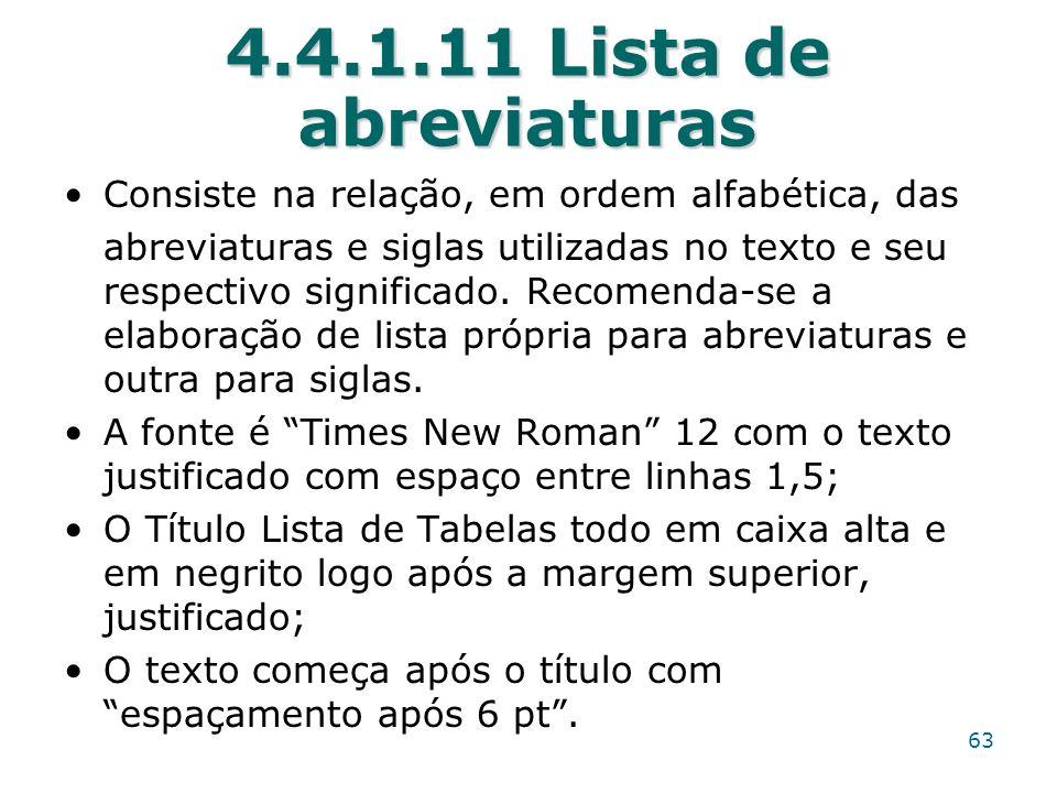 4.4.1.11 Lista de abreviaturas Consiste na relação, em ordem alfabética, das.