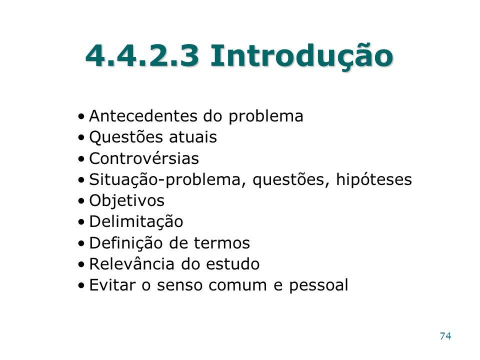 4.4.2.3 Introdução Antecedentes do problema Questões atuais