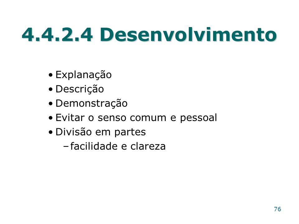4.4.2.4 Desenvolvimento Explanação Descrição Demonstração
