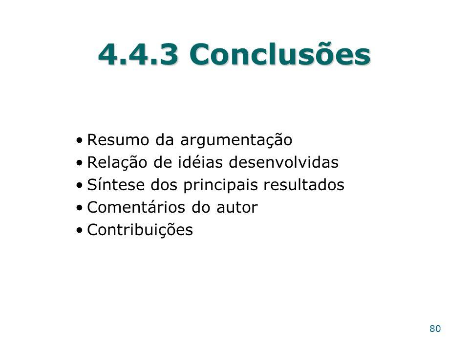 4.4.3 Conclusões Resumo da argumentação