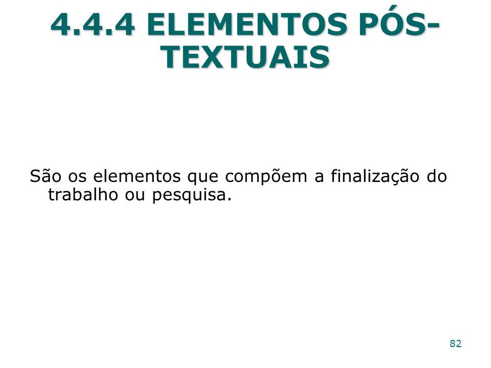 4.4.4 ELEMENTOS PÓS-TEXTUAIS