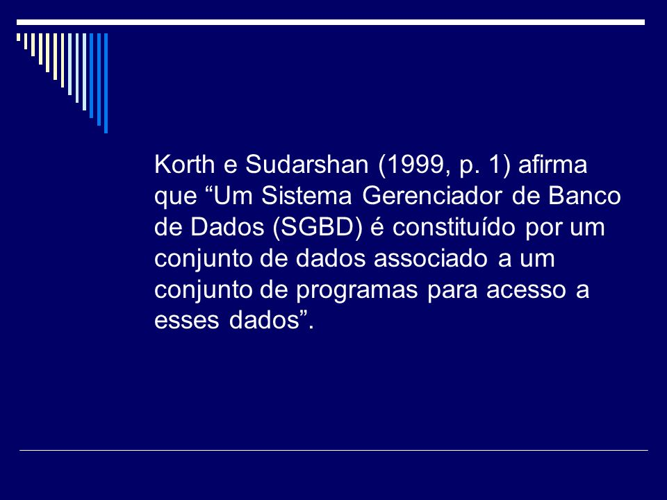Korth e Sudarshan (1999, p.