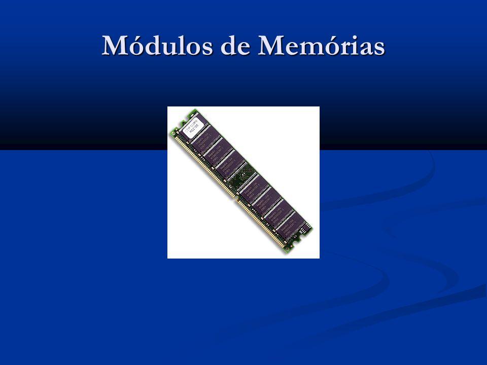 Módulos de Memórias