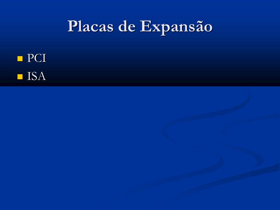 Placas de Expansão PCI ISA