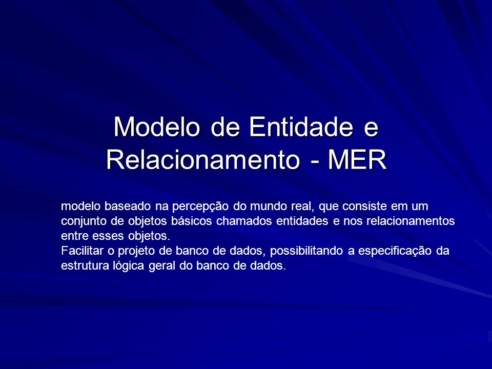 Modelo de Entidade e Relacionamento - MER