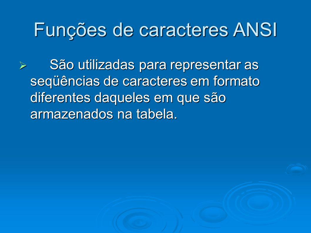 Funções de caracteres ANSI