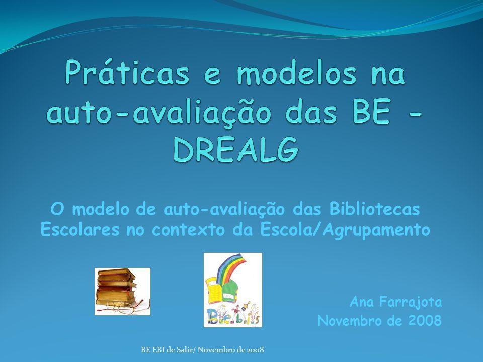 Práticas e modelos na auto-avaliação das BE - DREALG