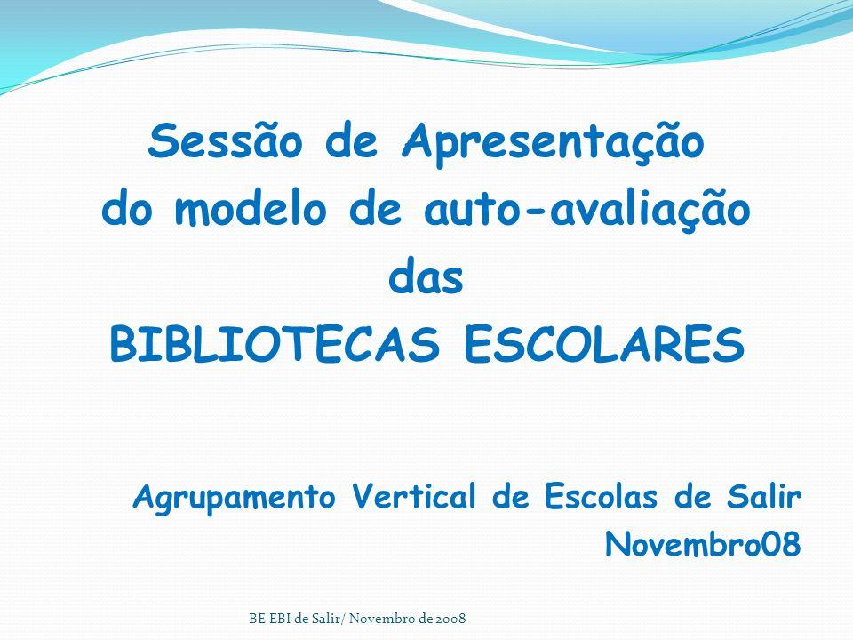 Sessão de Apresentação do modelo de auto-avaliação das