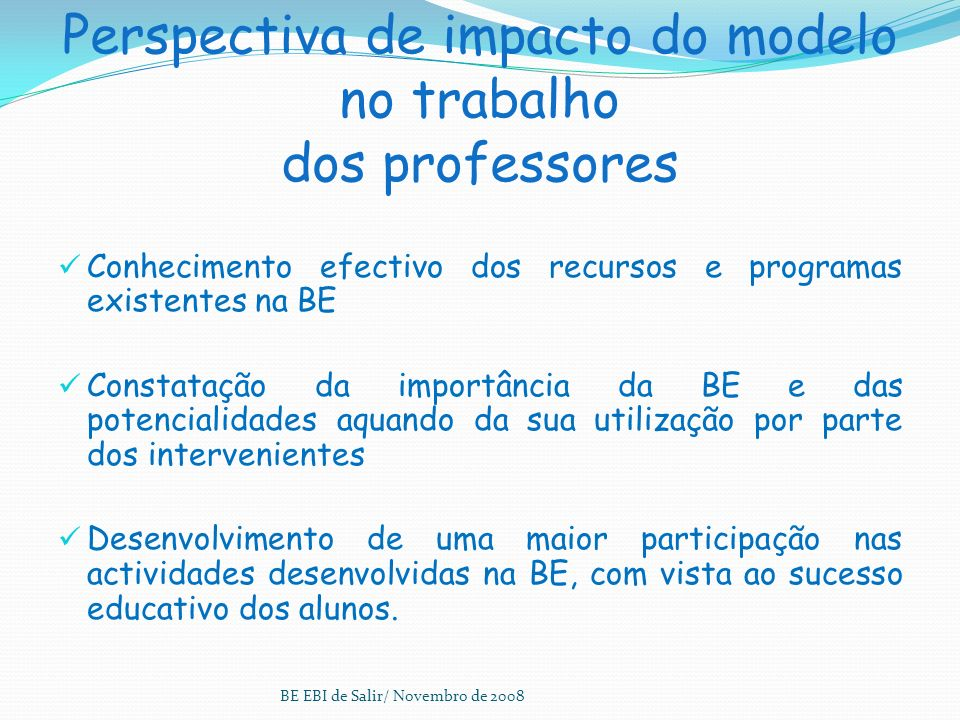 Perspectiva de impacto do modelo no trabalho dos professores