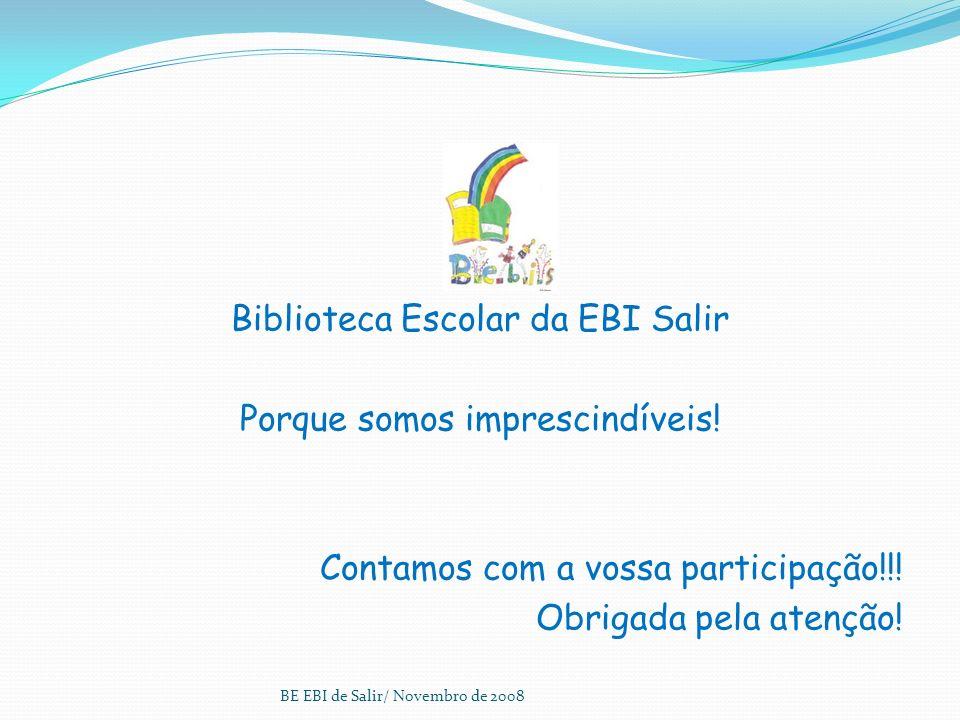 Biblioteca Escolar da EBI Salir Porque somos imprescindíveis!
