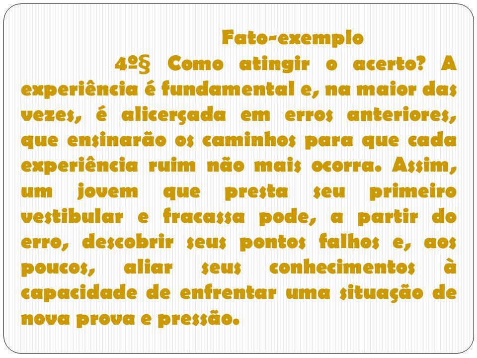 Fato-exemplo 4º§ Como atingir o acerto