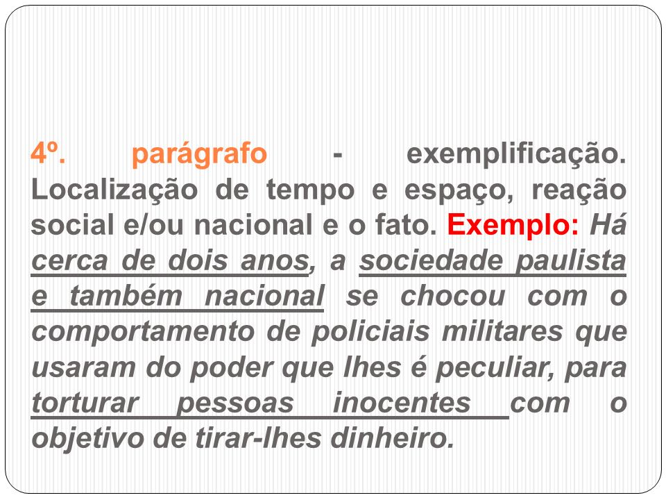 4º. parágrafo - exemplificação