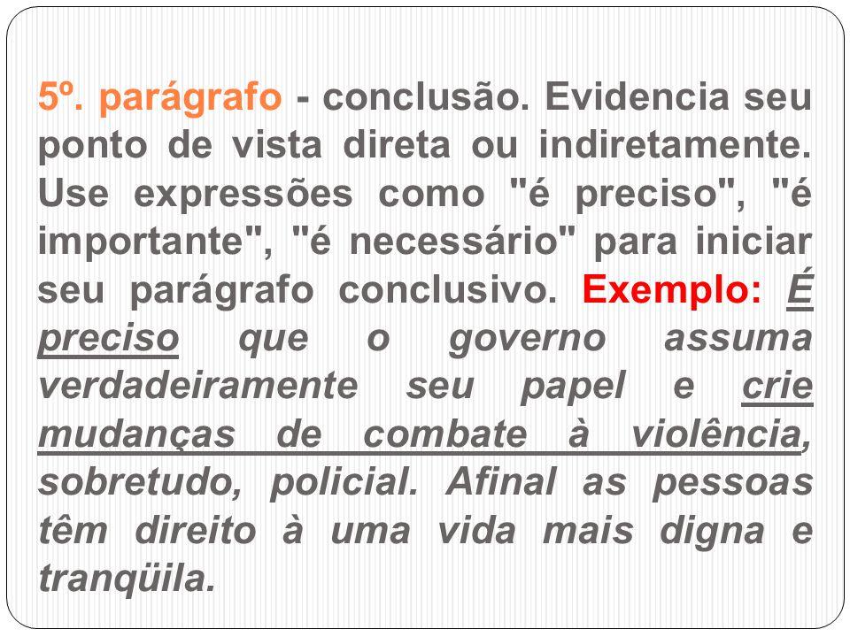5º. parágrafo - conclusão