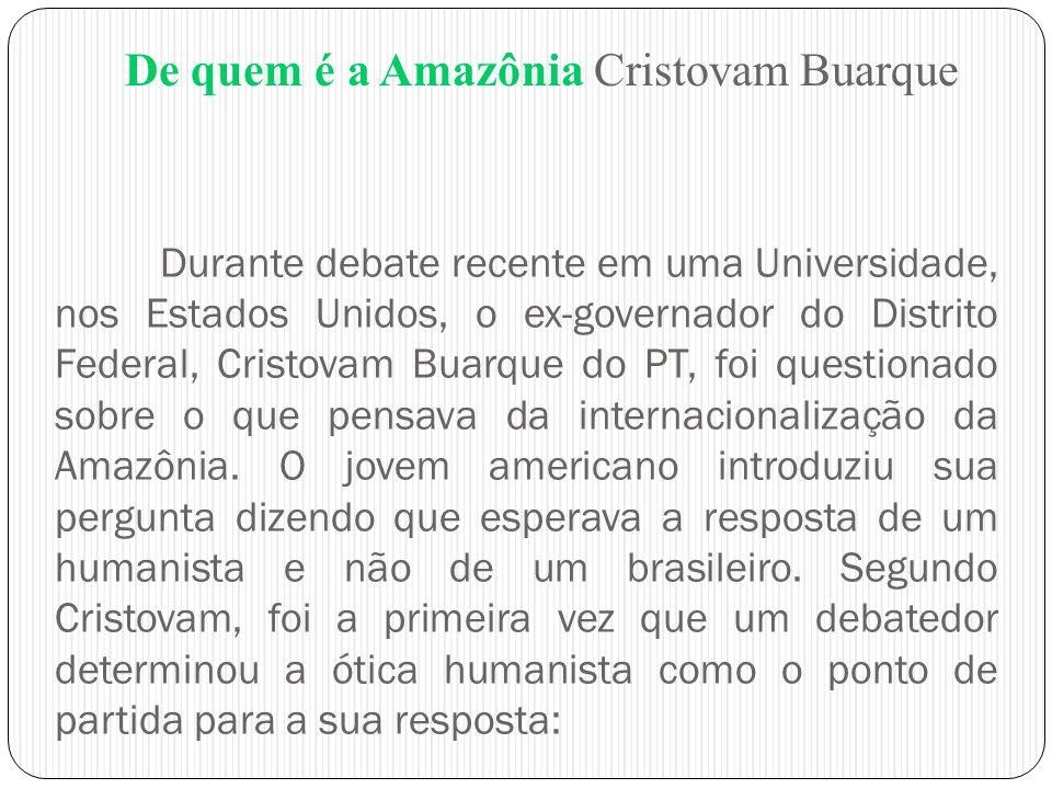 De quem é a Amazônia Cristovam Buarque
