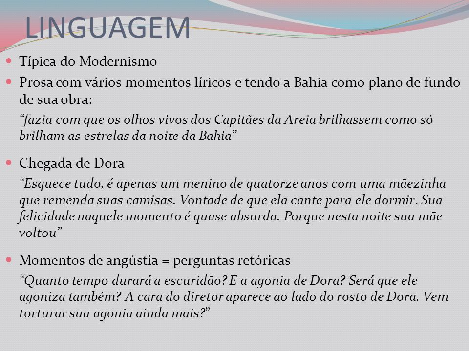 LINGUAGEM Típica do Modernismo