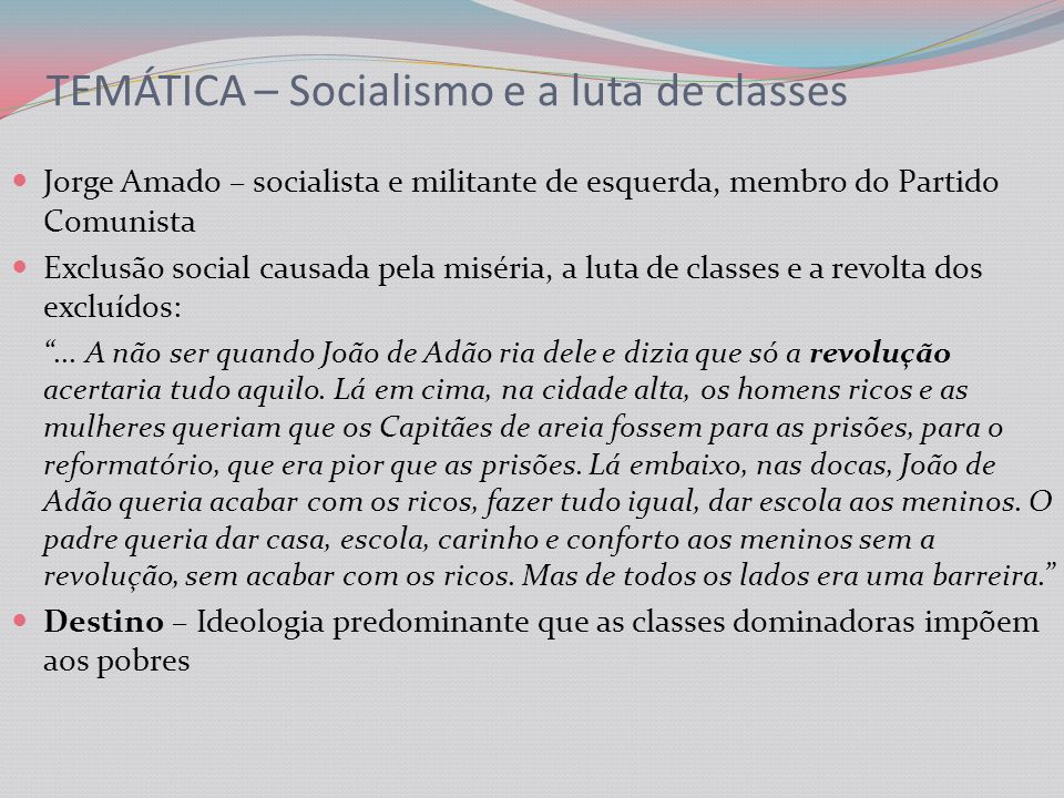 TEMÁTICA – Socialismo e a luta de classes