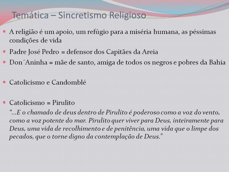 Temática – Sincretismo Religioso