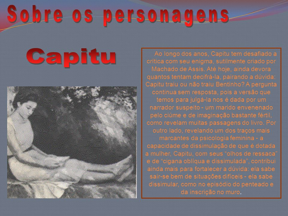 Sobre os personagens Capitu