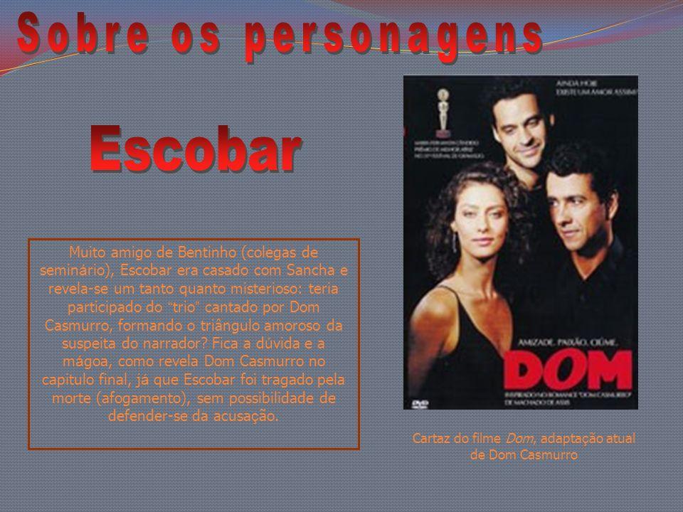 Cartaz do filme Dom, adaptação atual de Dom Casmurro