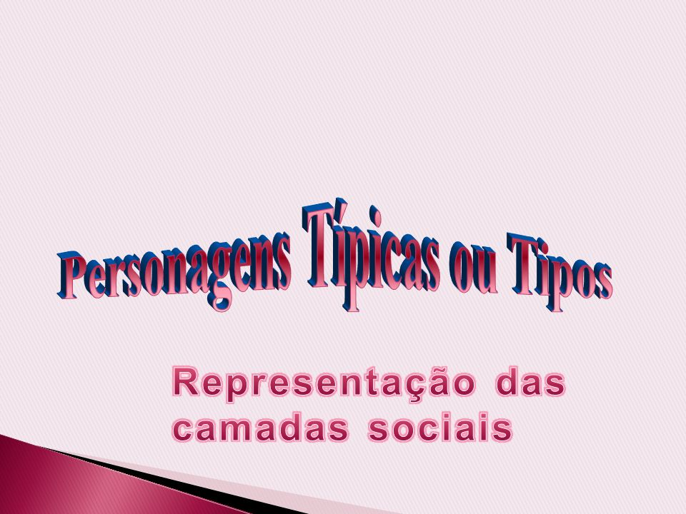 Personagens Típicas ou Tipos