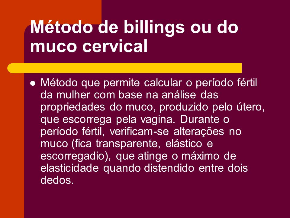 Método de billings ou do muco cervical