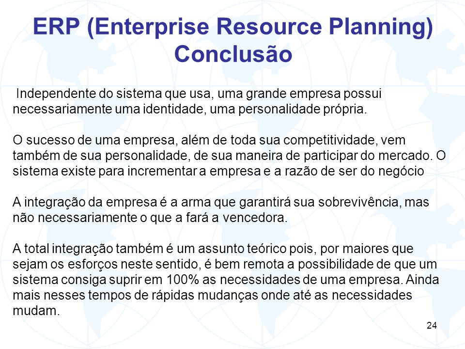 ERP (Enterprise Resource Planning) Conclusão