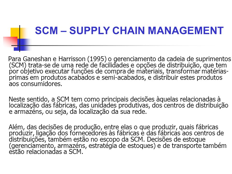 SCM – SUPPLY CHAIN MANAGEMENT