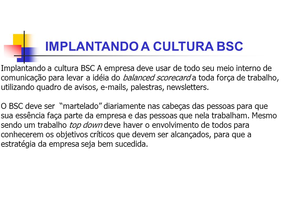 IMPLANTANDO A CULTURA BSC