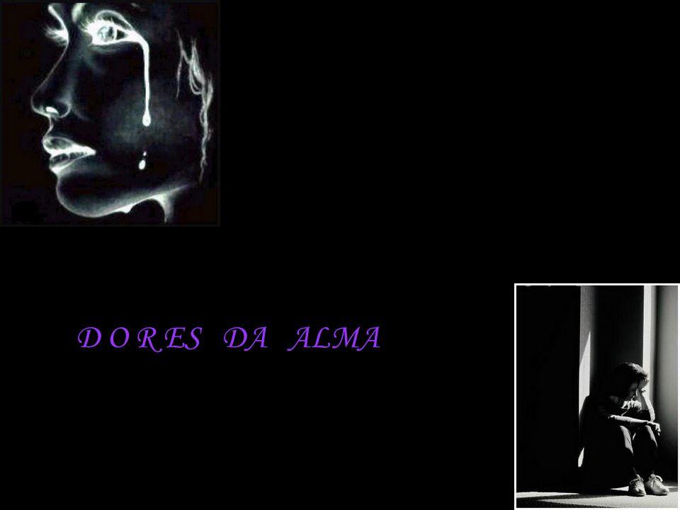Augusto Cury D O R ES DA ALMA