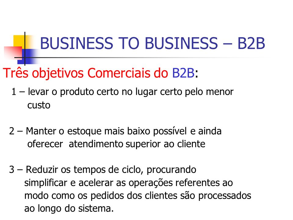 BUSINESS TO BUSINESS – B2B