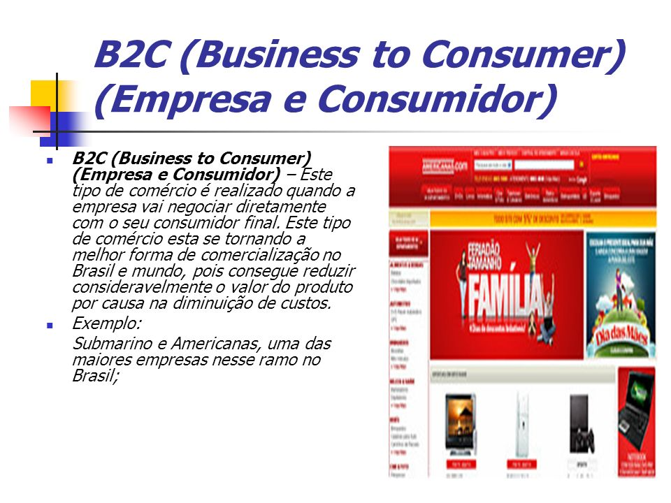 B2C (Business to Consumer) (Empresa e Consumidor)
