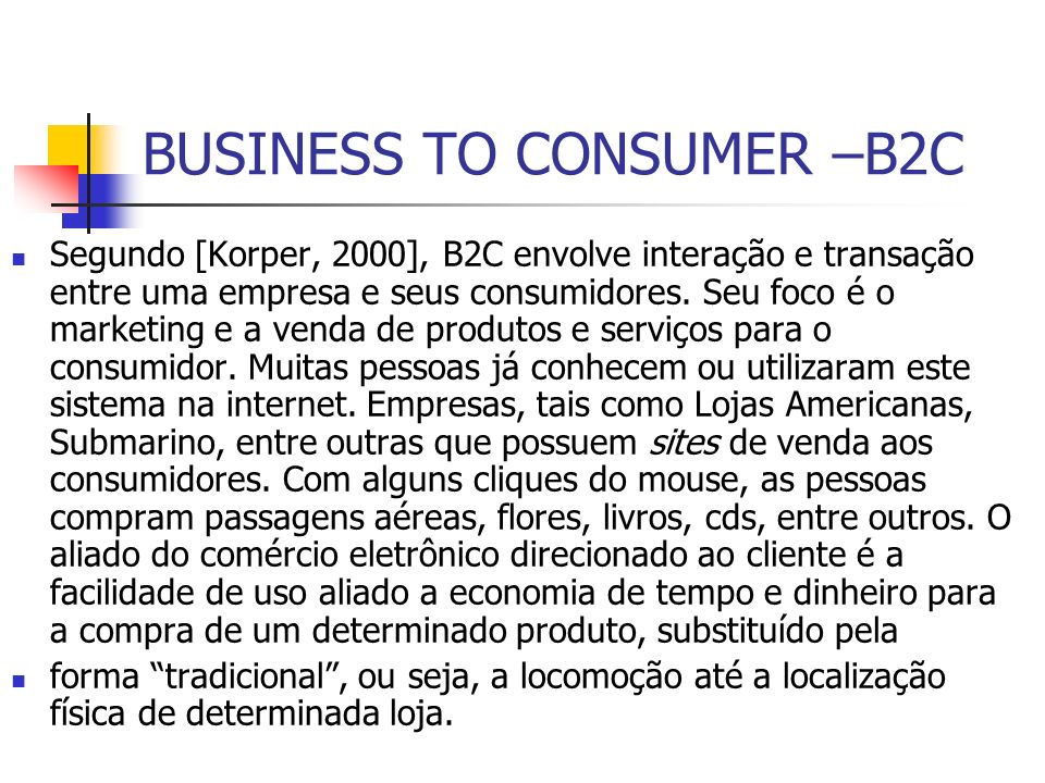 BUSINESS TO CONSUMER –B2C