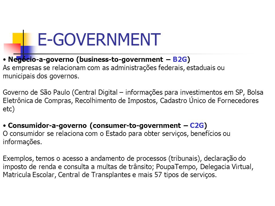 E-GOVERNMENT • Negócio-a-governo (business-to-government – B2G)