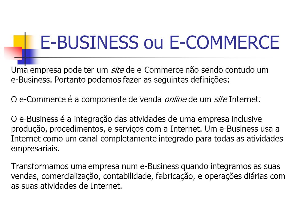 E-BUSINESS ou E-COMMERCE