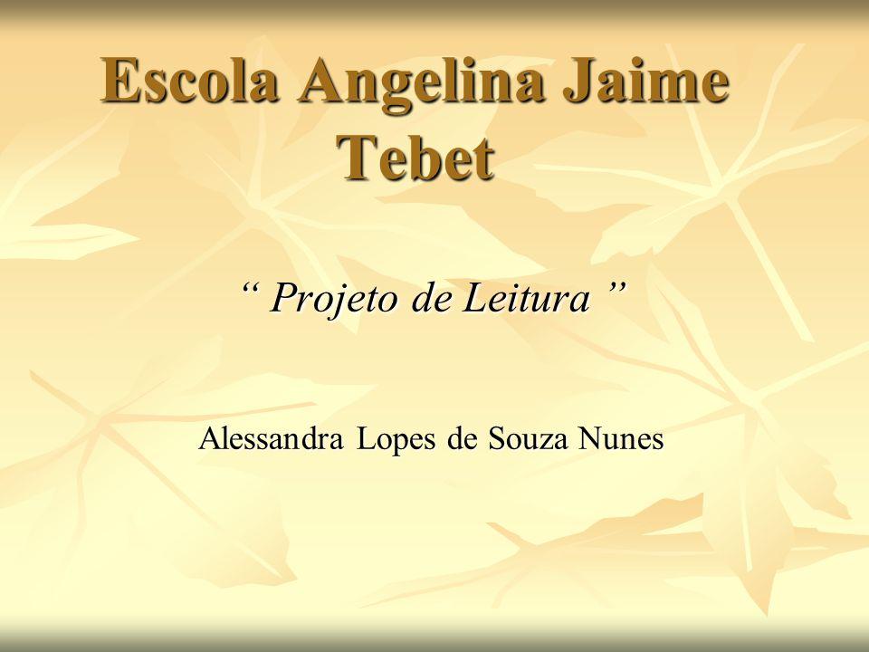 Escola Angelina Jaime Tebet