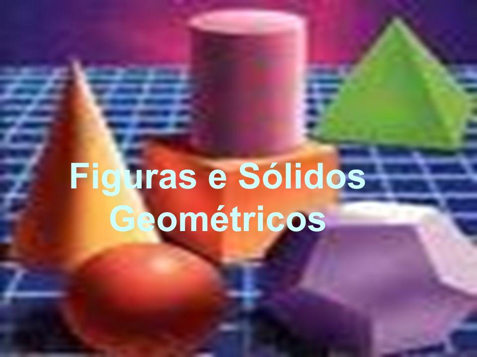 Figuras e Sólidos Geométricos