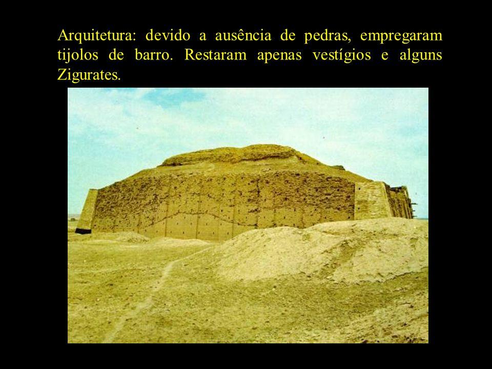 Arquitetura: devido a ausência de pedras, empregaram tijolos de barro