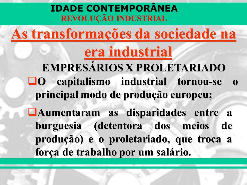 As transformações da sociedade na era industrial