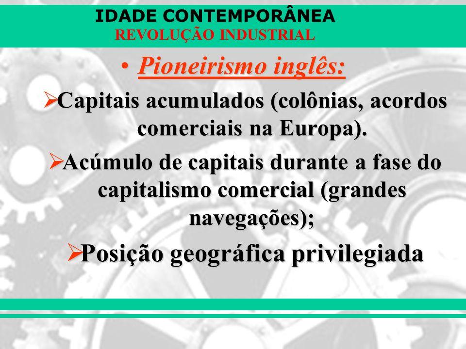 Pioneirismo inglês: Posição geográfica privilegiada