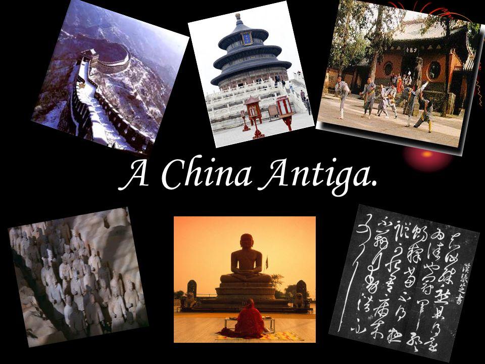 A China Antiga.