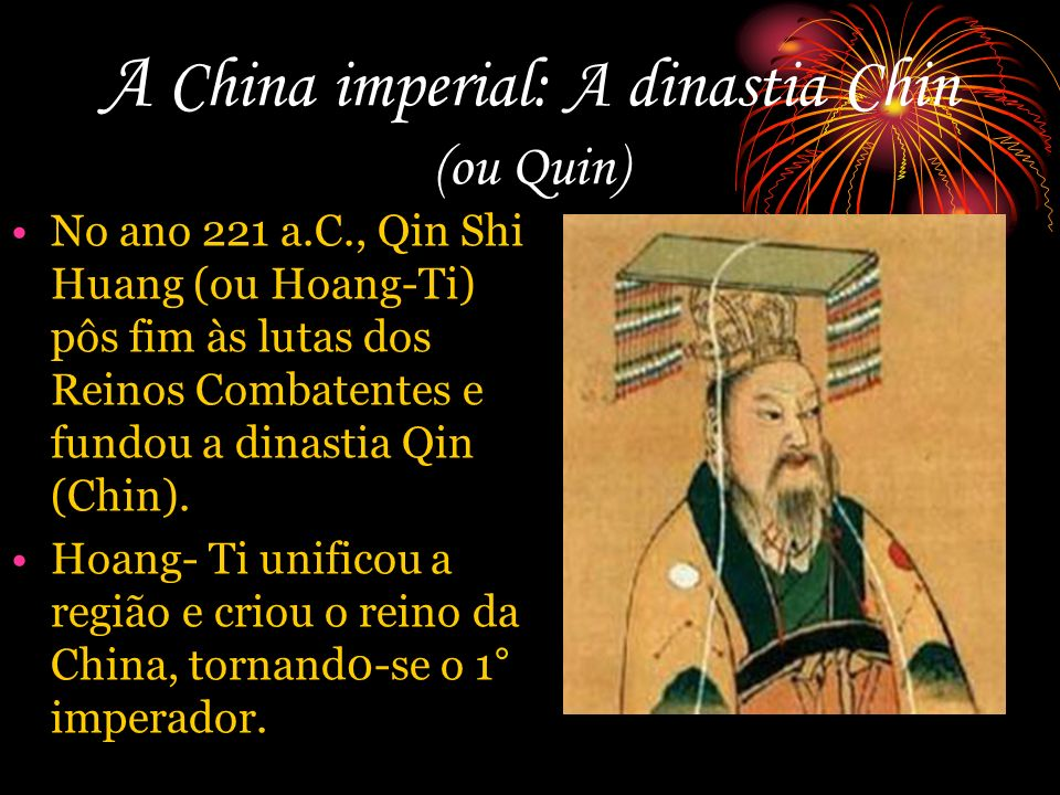 A China imperial: A dinastia Chin (ou Quin)