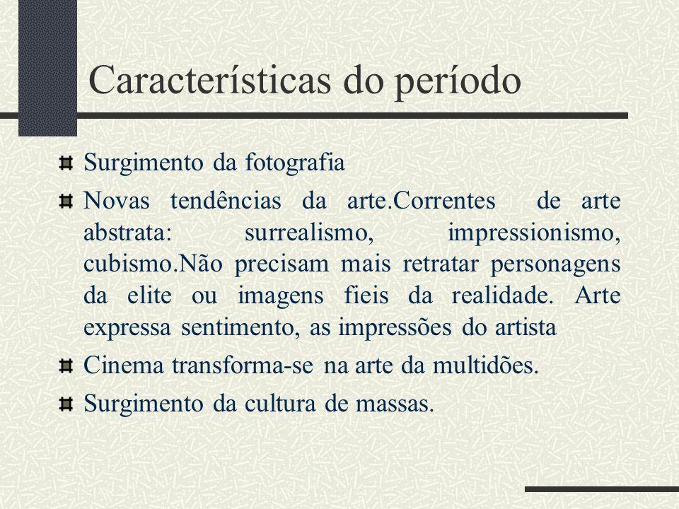 Características do período
