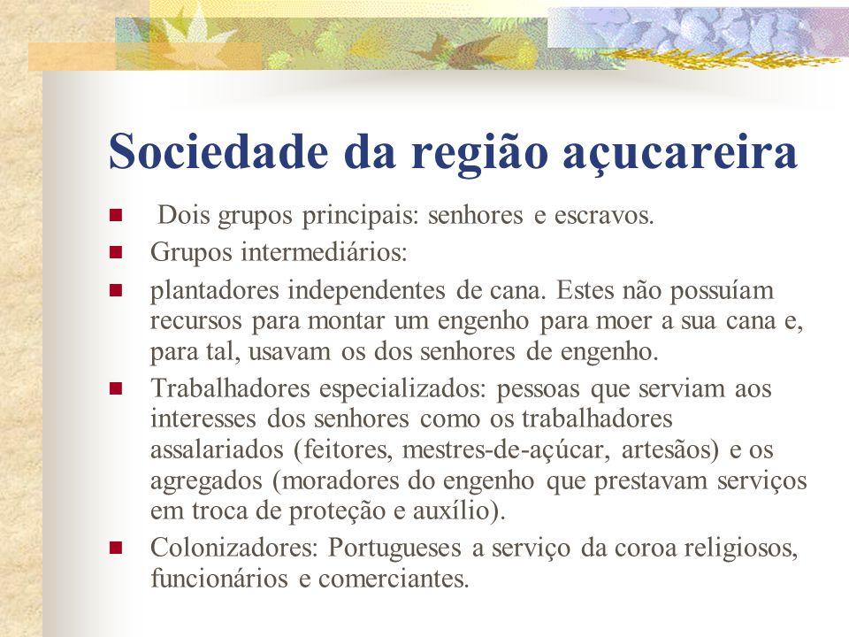 Sociedade da região açucareira