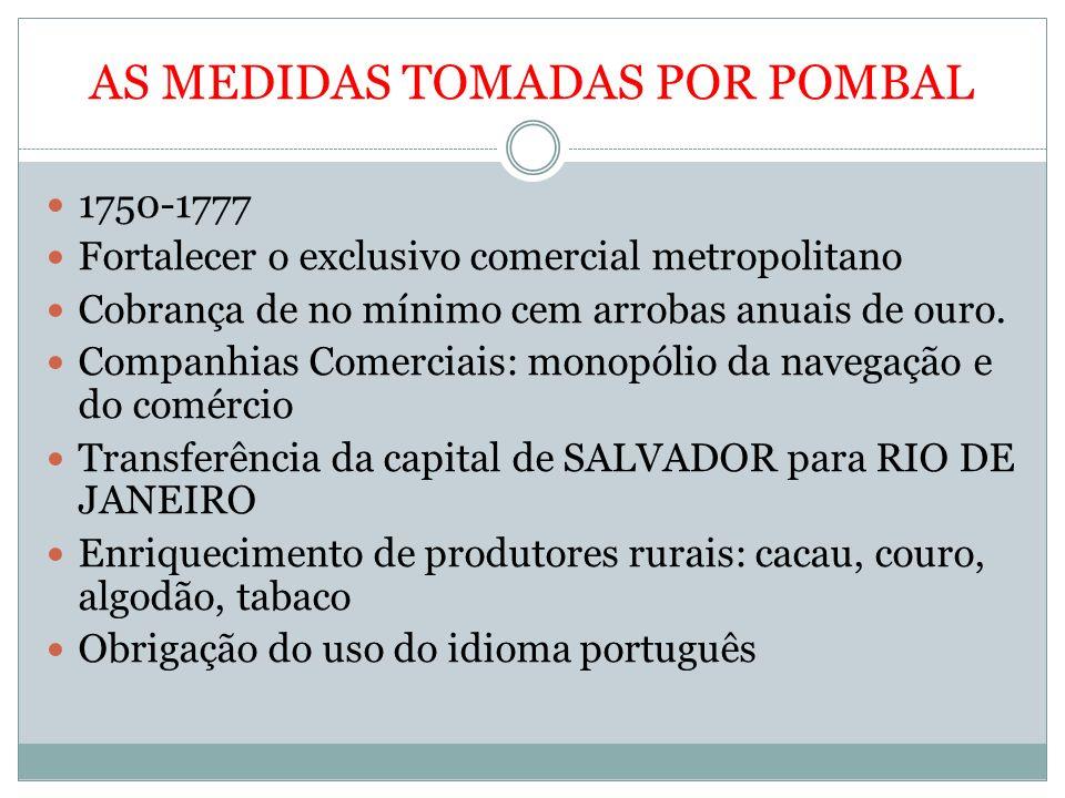 AS MEDIDAS TOMADAS POR POMBAL
