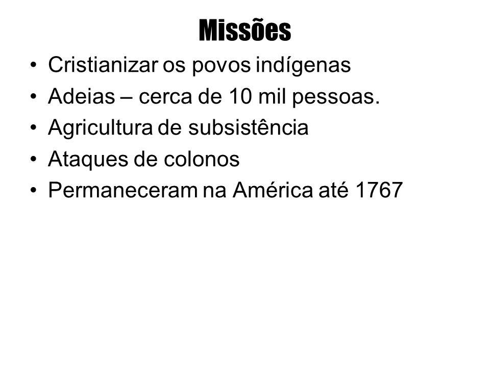 Missões Cristianizar os povos indígenas