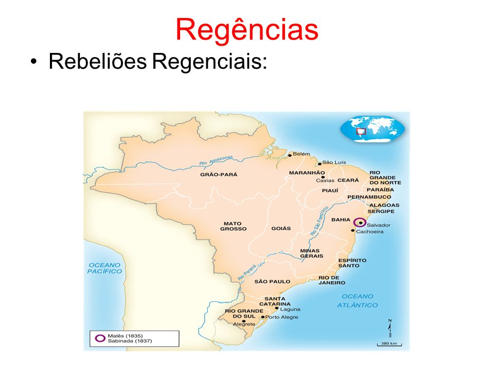 Regências Rebeliões Regenciais: