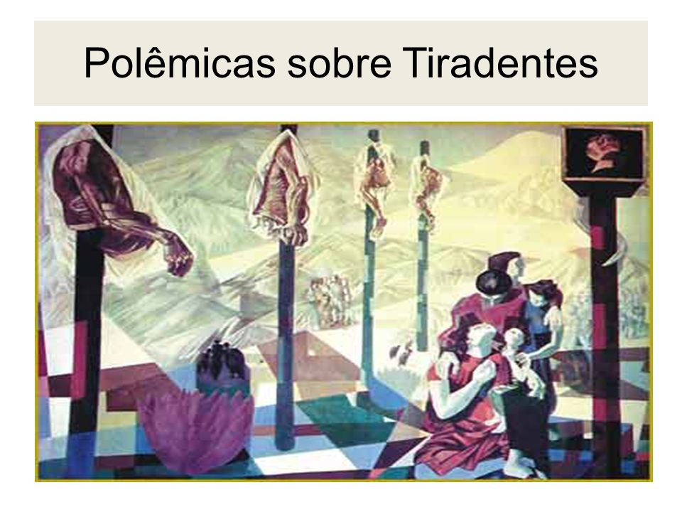 Polêmicas sobre Tiradentes
