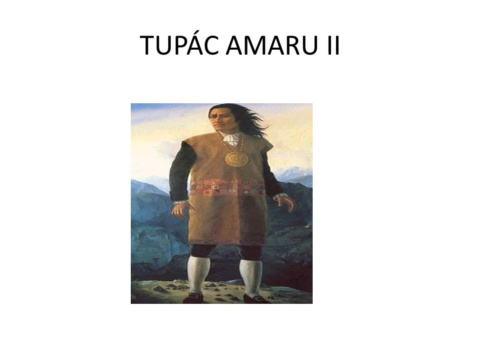 TUPÁC AMARU II