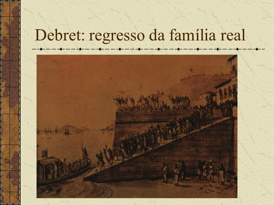 Debret: regresso da família real