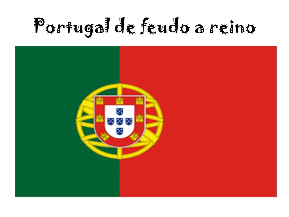 Portugal de feudo a reino
